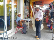 Musicians can be found wondering the streets looking for a gig. They love to serenade people and some have the most beautiful voices. Their skills and music is mostly folkloric. It's wonderful to hear and a great way to make a living.